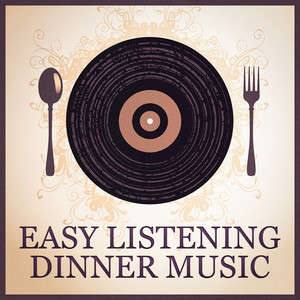 Easy Listening Dinner Music Albümü