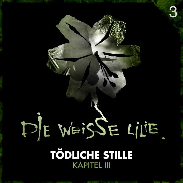 03: Tödliche Stille - Kapitel III Cover