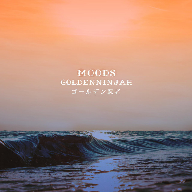 Album cover for Moods by Goldenninjah