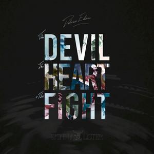 The Devil The Heart & The Fight (Deluxe Edition) album