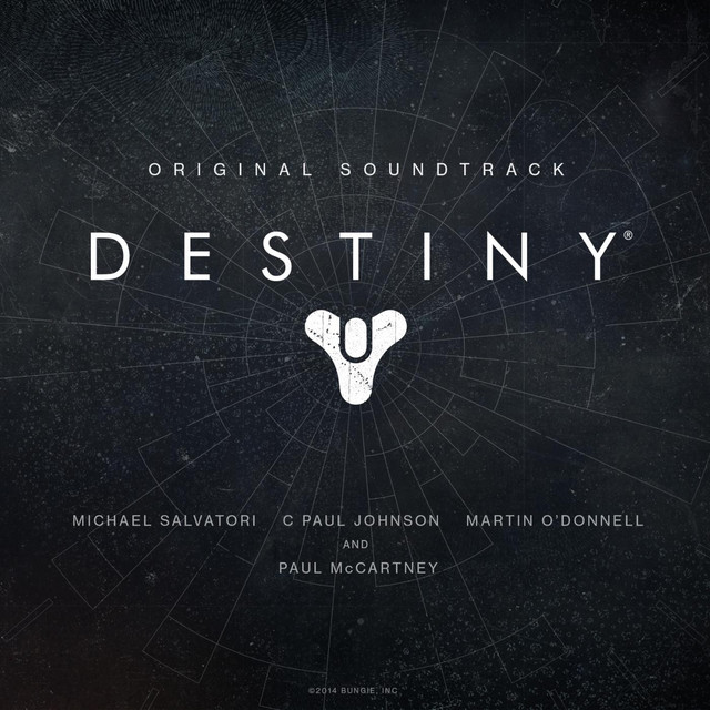 Paul McCartney, Martin O'Donnell, Michael Salvatori, C Paul Johnson Destiny Original Soundtrack album cover