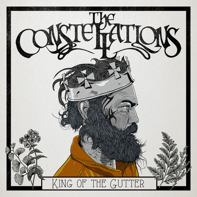 Album cover for King of the Gutter by The Constellations