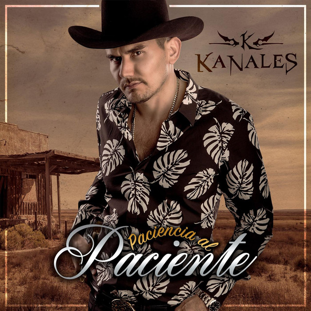 Album cover for Paciencia al Paciente by Kanales