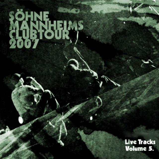 Söhne Mannheims - Club-Tour 2007 Live-Tracks, Vol. 5