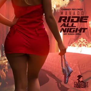 Mavado-Ride All Night (My Kinda Girl) - Single