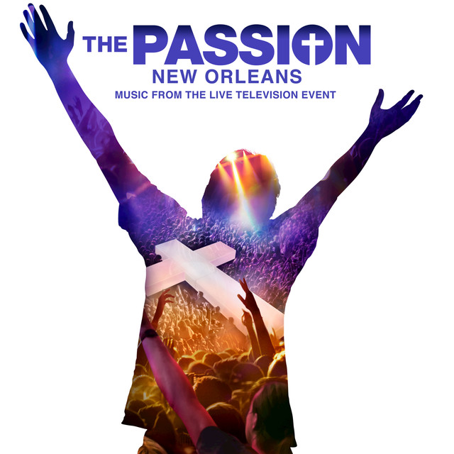Album cover for The Passion: New Orleans (Original Television Soundtrack) by Various Artists