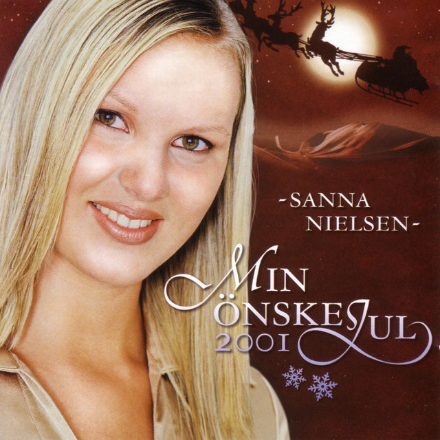 Sanna Nielsen: Min Önskejul 2001 By Sanna Nielsen On Spotify