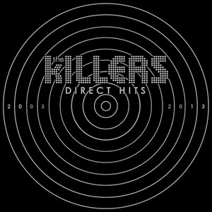 Direct Hits - The Killers