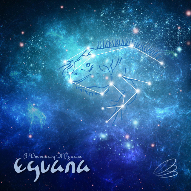 Album cover for A Decennary of Eguana by Eguana