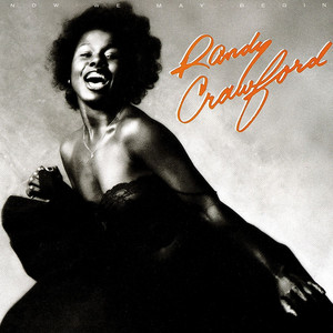 Now We May Begin - Randy Crawford
