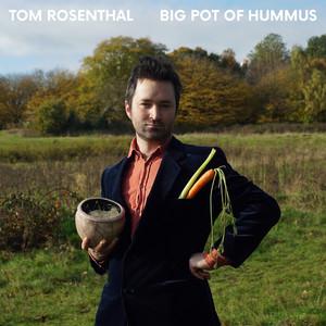 Big Pot of Hummus - Tom Rosenthal