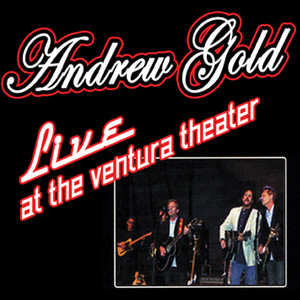 Live At The Ventura Theater - Andrew Gold