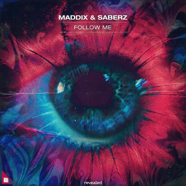 Maddix & SaberZ - Follow Me