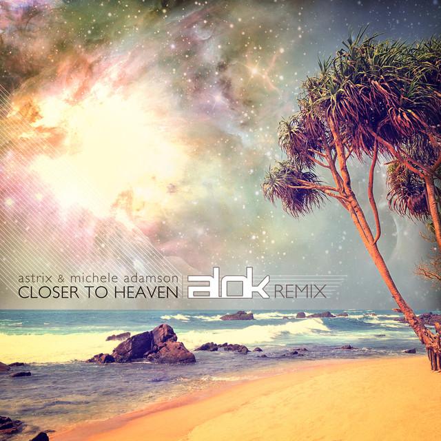Closer to Heaven (Alok Remix)