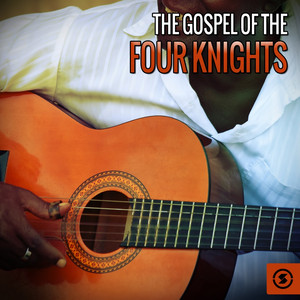 The Gospel of The Four Knights album