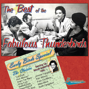 The Best of The Fabulous Thunderbirds: Early Birds Special album