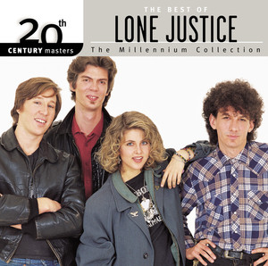 20th Century Masters: The Millennium Collection: The Best Of Lone Justice album