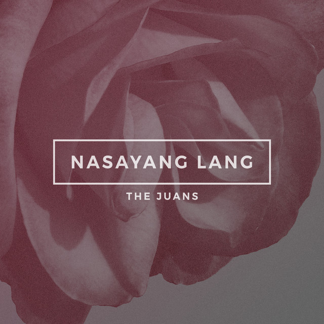 Nasayang Lang - Single
