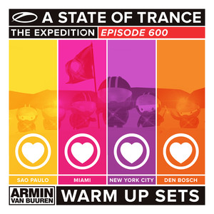 A State Of Trance 600 - Sao Paulo, Miami, New York City & Den Bosch (Warm Up Sets) [Unmixed] Albumcover