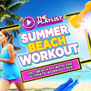The Playlist - Summer Beach Workout