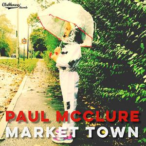 Paul McClure – Market Town (2019) Download