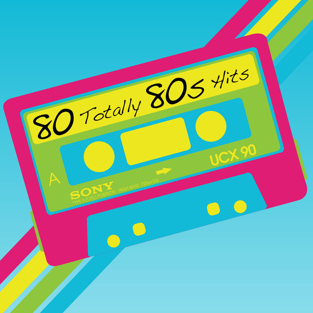 80 Totally 80s Hits by Various Artists on Spotify