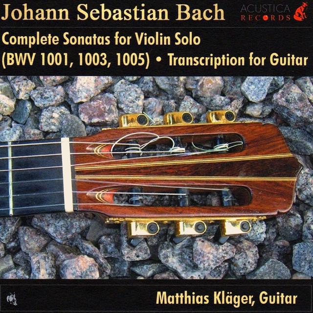 Complete Sonatas for Violin Solo (Transcription for Guitar