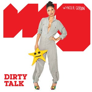 Copertina di Wynter Gordon - Dirty Talk - Laidback Luke Remix