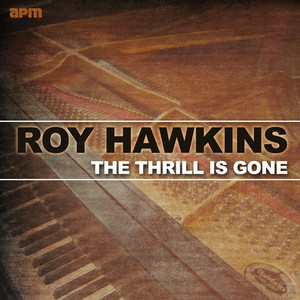 The Thrill Is Gone: The Best of Roy Hawkins album