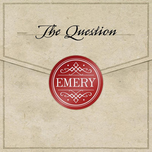 The Question - Emery