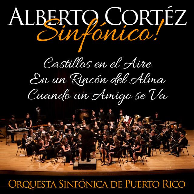 Orquesta sinf nica de puerto rico alberto cort z for En un rincon del alma
