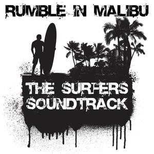 Rumble In Malibu: The Surfers Soundtrack