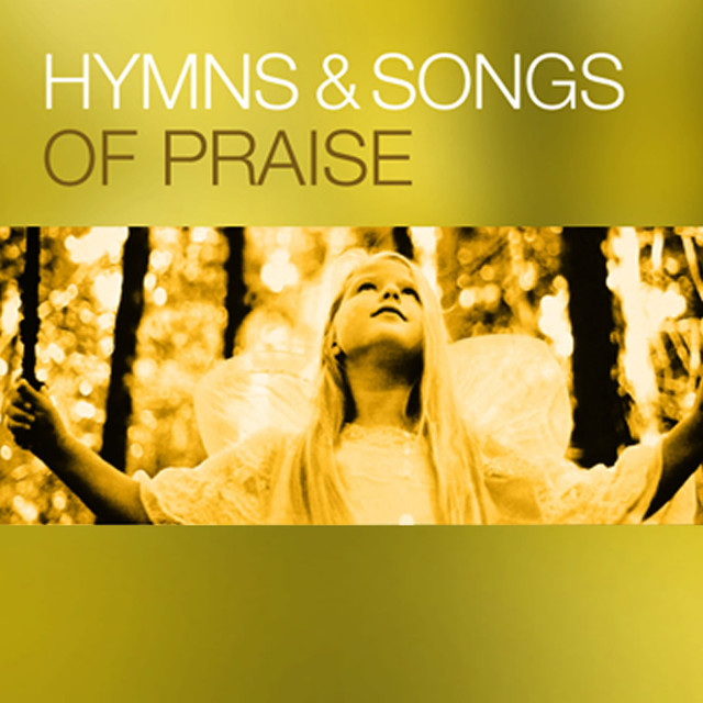 Hymns & Songs of Praise by The Sign Posters on Spotify
