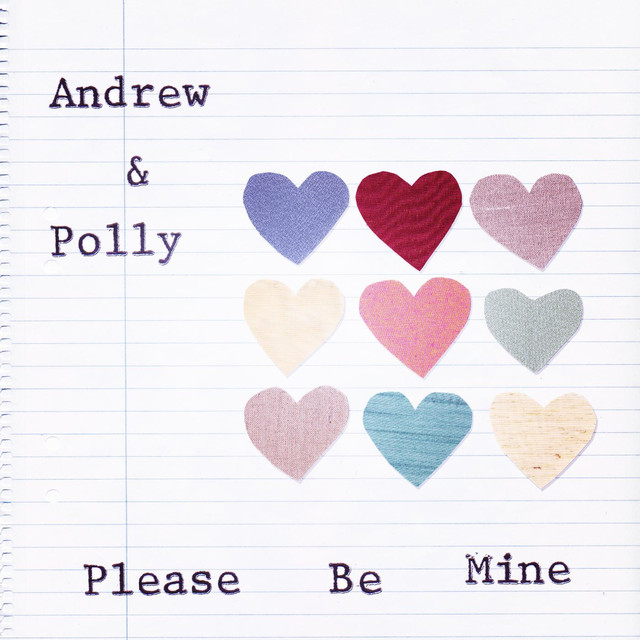Please Be Mine by Andrew & Polly