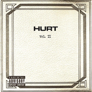 Vol. II - Hurt