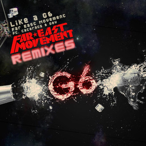 Far East Movement, Mohombi, The Cataracs, Dev Like A G6 - RedOne Remix cover