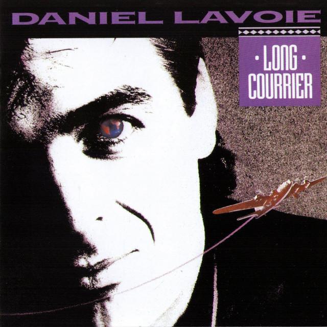 Daniel Lavoie Long courrier album cover