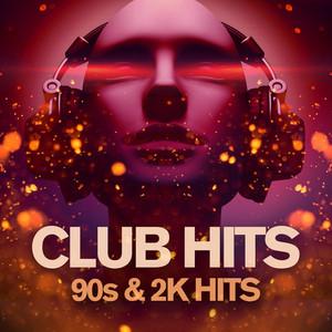 Club Hits 90s & 2k Hits