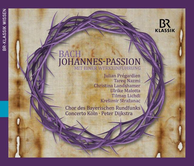 Johann Sebastian Bach: Johannes-Passion, BWV 245