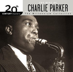 The Best Of Charlie Parker 20th Century Masters The Millennium Collection album