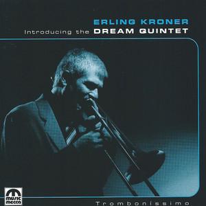 Erling Kroner Dream Quintet