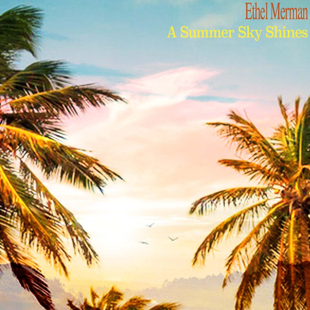 Ethel Merman A Summer Sky Shines album cover