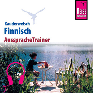 Reise Know-How Kauderwelsch AusspracheTrainer Finnisch Audiobook