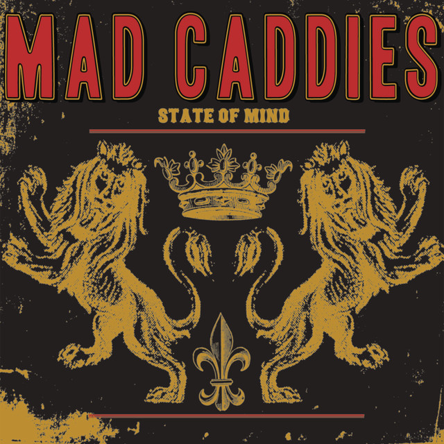 Mad Caddies State Of Mind Lyrics Meaning Lyreka