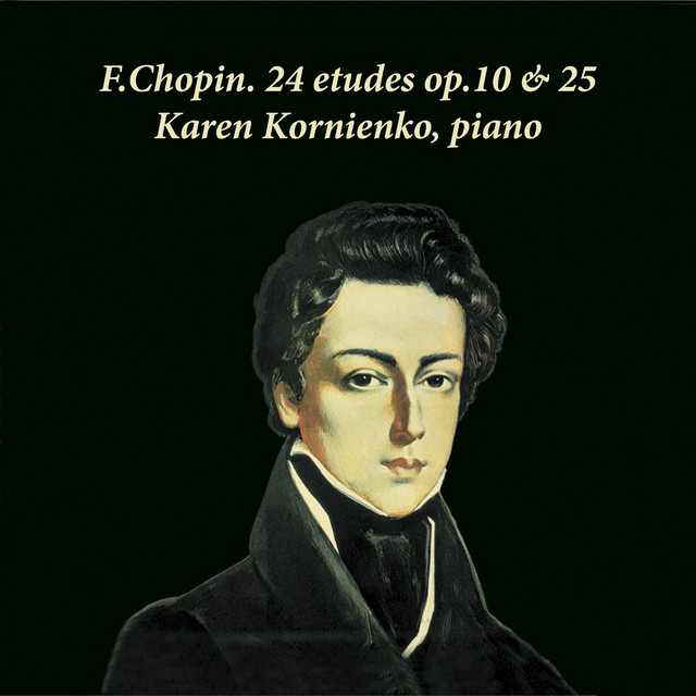 Album cover for F.Chopin. 24 Etudes, Op. 10&25. Karen Kornienko, Piano by Frédéric Chopin, Karen Kornienko