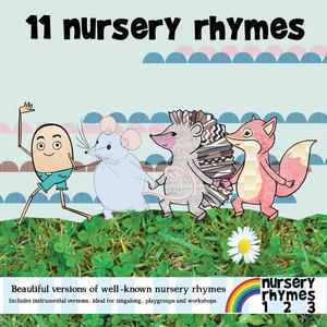 11 Nursery Rhymes and Songs - Nursery Rhymes