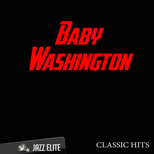 Classic Hits By Baby Washington album