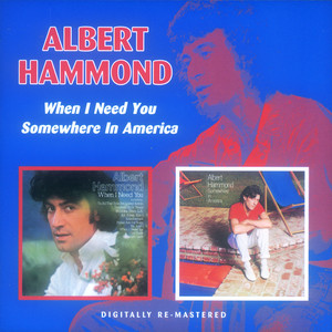 When I Need You / Somewhere In America album