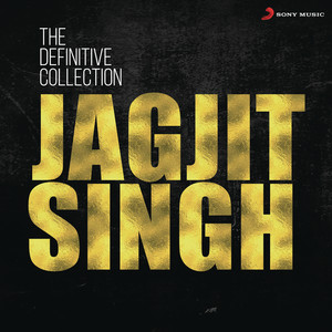 The Definitive Collection: Jagjit Singh Albümü