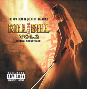Kill Bill Vol. 2 Original Soundtrack - Chingon